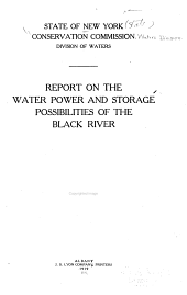 Report on the water power and storage possibilities of the Black River