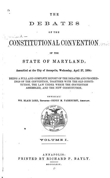 The Debates of the Constitutional Convention of the State of Maryland PDF