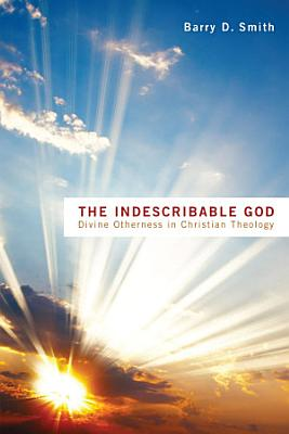 The Indescribable God PDF