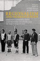 Regionalism and Modern Europe PDF