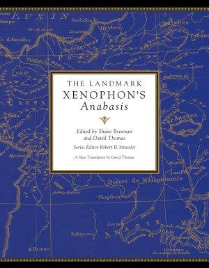 The Landmark Xenophon s Anabasis