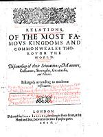 Relations  of the Most Famous Kingdoms and Commonweales Thorough the World PDF