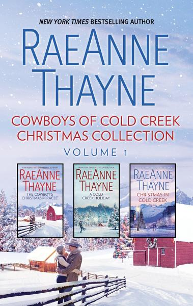 Download Cowboys of Cold Creek Christmas Collection Volume 1 Book