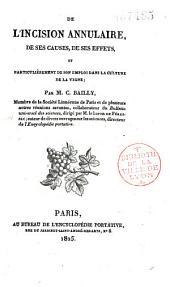 De l'incision annulaire, de ses causes, de ses effets, et particulièrement de son emploi dans la culture de la vigne