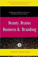 Beauty  Brains  Business   Branding PDF