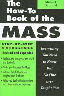 The How to Book of the Mass