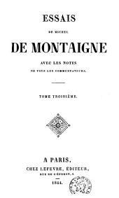 Essais de Michel de Montaigne: Volume3