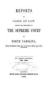 Cases at Law Argued and Determined in the Supreme Court of North Carolina: Volume 30, Part 8