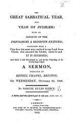 The Great Sabbatical Year and Year of Jubilee ... A Sermon [on Lev. Xxv. 8, 9].
