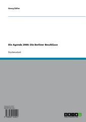 Die Agenda 2000: Die Berliner Beschlüsse