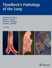 Thurlbeck's Pathology of the Lung: Edition 3