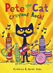 Pete the Cat  Crayons Rock  Book