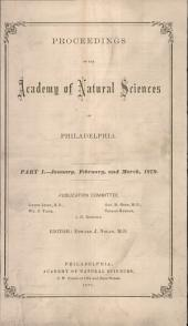 Proceedings of The Academy of Natural Sciences (Part I -- Jan., Feb., and Mar., 1879)