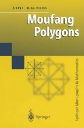 Moufang Polygons