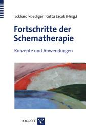 Fortschritte der Schematherapie: Konzepte und Anwendungen