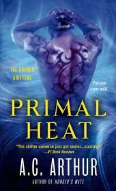Primal Heat: A Paranormal Shapeshifter Werejaguar Romance