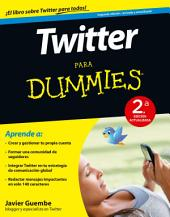Twitter para Dummies - 2a ed.: 2a Edición actualizada