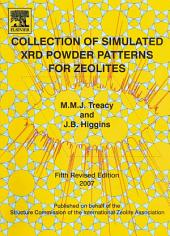 Collection of Simulated XRD Powder Patterns for Zeolites Fifth (5th) Revised Edition: Edition 5