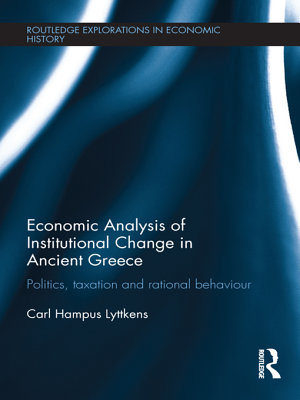 Economic Analysis of Institutional Change in Ancient Greece PDF