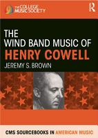 The Wind Band Music of Henry Cowell PDF