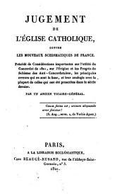 Jugement de l'Eglise catholique, contre les nouveaux schismatiques de France