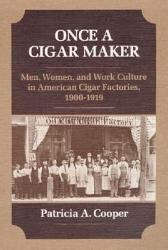 Once A Cigar Maker Book PDF