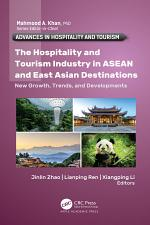 The Hospitality and Tourism Industry in ASEAN and East Asian Destinations