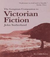 The Longman Companion to Victorian Fiction: Edition 2