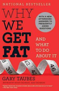 Why We Get Fat and what to Do about it Book