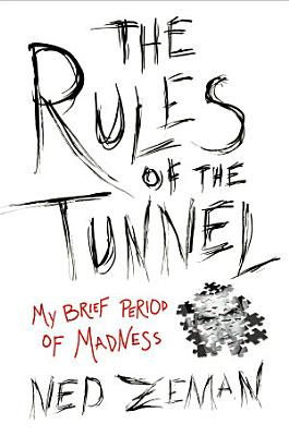 The Rules of the Tunnel PDF