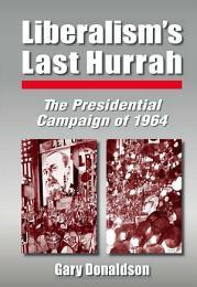 Liberalism's Last Hurrah