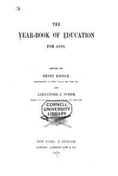 The Year-book of Education for 1878 [and 1879]: Volumes 1-2