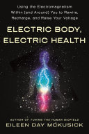 Electric Body, Electric Health