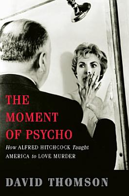 The Moment of Psycho