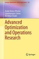 Advanced Optimization and Operations Research PDF