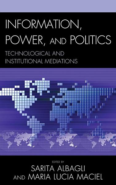 Information  Power  and Politics PDF