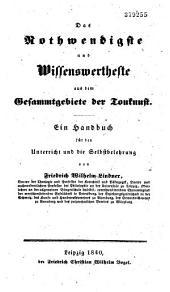 Das Nothwendigste und Wissenswertheste aus dem Gesammtgebiete der Tonkunst: ein Handbuch für den Unterricht und die Selbstbelehrung