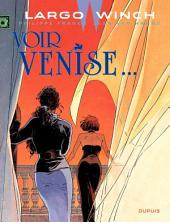 Largo Winch - Tome 9 - Voir Venise...