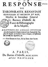 Response de Théophraste Renaudot,... à l'autheur des libelles intitulez Avis du gazetier de Cologne à celui de Paris...