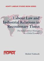Labour Law and Industrial Relations in Recessionary Times