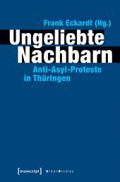 Ungeliebte Nachbarn: Anti-Asyl-Proteste in Thüringen