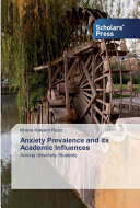 Anxiety Prevalence and Its Academic Influences
