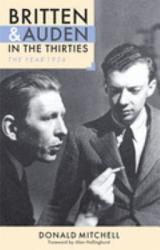Britten And Auden In The Thirties Book PDF