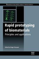 Rapid Prototyping of Biomaterials PDF