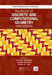 Handbook of Discrete and Computational Geometry: Edition 3