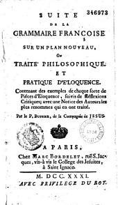 Suite de la Grammaire françoise sur un plan nouveau, ou Traité philosophique et pratique... par le P. Buffier,...