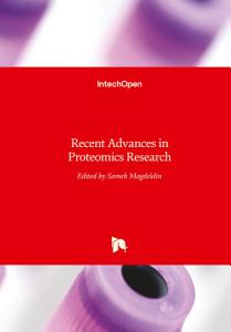 Recent Advances in Proteomics Research