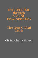 Cybercrime Through Social Engineering  The New Global Crisis PDF