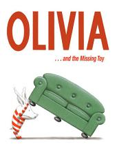 Olivia . . . and the Missing Toy: With Audio Recording