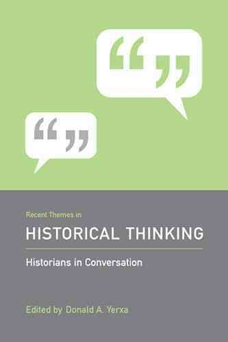 Recent Themes in Historical Thinking PDF